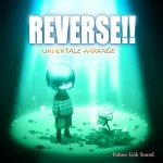 UNDERTALE ARRANEG「REVERSE!!」の配信を 開始しました