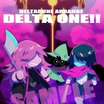 DELTARUNE ARRANGE「DELTA ONE!!」のポスターを公開です。